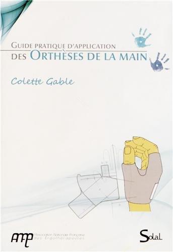 Guide pratique d'application des orthèses de la main (1DVD)
