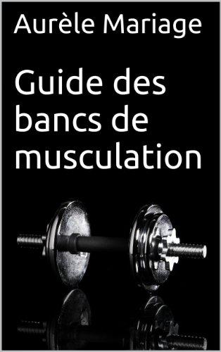 Guide des bancs de musculation: Pour comprendre comment choisir le meilleur banc de musculation