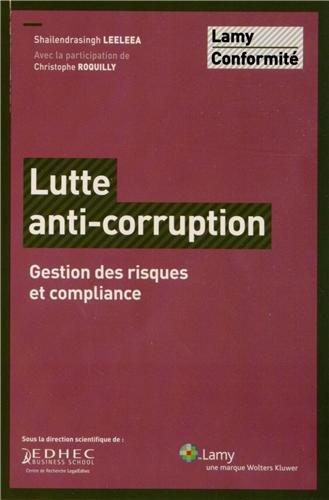 Lutte anti-corruption: Gestion des risques et compliance. par Fonds Lamy