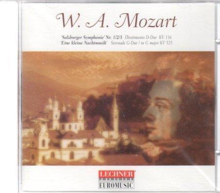 W. A. Mozart - Salzburger Symphonie Nr 1/2/3; Eine kleine Nachtmusik
