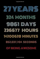 27 years of being awesome : Vintage Birthday gift for 27 years old / 27th birthday gifts for kids,men and women