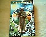 Living Magical Arts