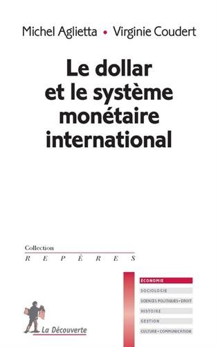 le-dollar-et-le-systeme-monetaire-international
