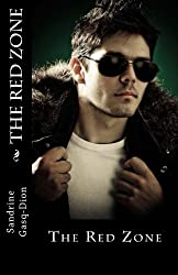 The Red Zone by Sandrine Gasq-Dion (2012-11-28)