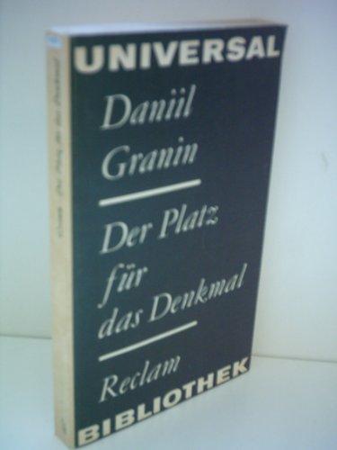Daniil Granin: Der Platz für das Denkmal