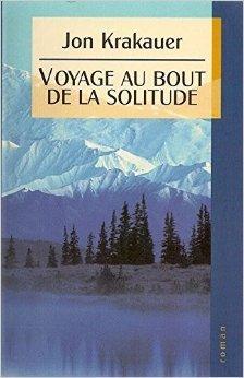 Voyage au bout de la solitude de Jon Krakauer ,Christian Molinier ( 1998 )