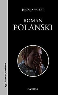 Roman Polanski par Joaquín Vallet Rodrigo
