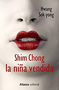 Shim Chong. La niña vendida par Hwang Sok-yong