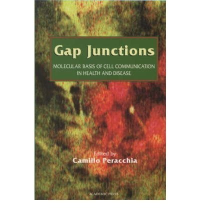 [(Gap Junctions: Gap Junctions Molecular Basis of Cell Communication in Health and Disease Vol 49: Molecular Basis of Cell Communication in Health and Disease)] [Author: Dale J. Benos] published on (August, 2000)