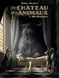 Le château des animaux. 1, Miss Bengalore / Philippe Dorison   Delep , Félix. Illustrateur