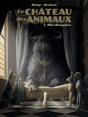 Le Château des animaux : Tome 1, Miss Bengalore
