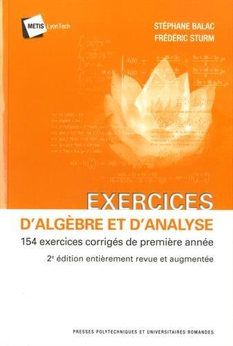 Exercices d'algèbre et d'analyse: 154 exercices corrigés de première année.