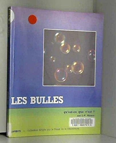 Les Bulles : qu'est-ce que c'est ?