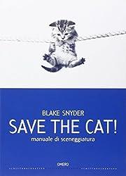Save the cat! Manuale di sceneggiatura