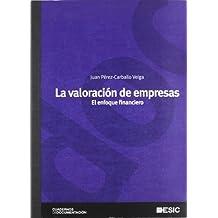 La valoración de empresas: El enfoque financiero (Cuadernos de documentación)
