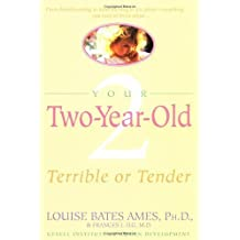 Your Two-Year-Old by Louise Bates Ames (1980-07-15)