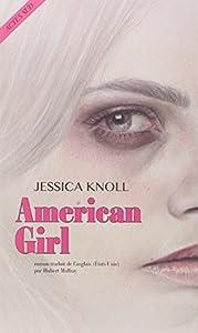 vignette de 'American girl (Jessica Knoll)'