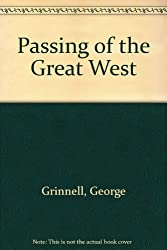 Passing of the Great West