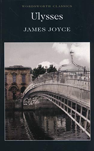 Ulysses (Wordsworth Classics) por James Joyce