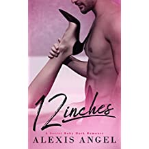 12 Inches: A Secret Baby Dark Romance (English Edition)