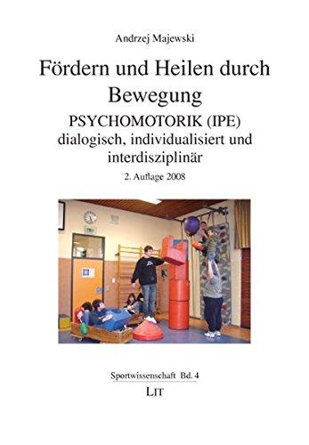 Fördern und Heilen durch Bewegung (Sportwissenschaft)