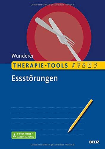 Therapie-Tools Essstörungen: Mit E-Book inside und Arbeitsmaterial