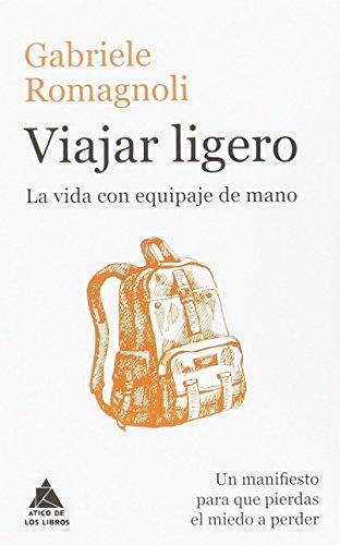 Viajar ligero (Ático de los Libros)