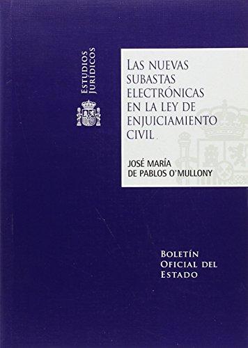Las nuevas subastas electrónicas en la Ley de Enjuiciamiento Civil (Estudios Jurídicos)