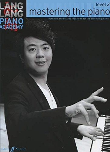 Lang Lang Piano Academy: Mastering the Piano 2