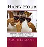 [ HAPPY HOUR ] BY Scott, Michele ( AUTHOR )Oct-31-2009 ( Paperback )
