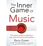 [(The Inner Game of Music)] [Author: W.Timothy Gallwey] published on (June, 2015)