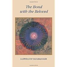 Bond with the Beloved by Llewellyn Vaughan-Lee (1993-08-28)