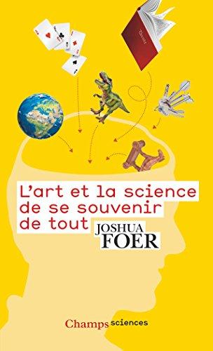 L'art et la science de se souvenir de tout par Joshua Foer