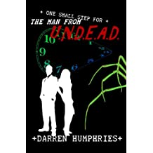 One Small Step For The Man From U.N.D.E.A.D. (book four in the series)