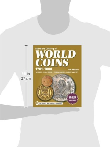 Standard Catalog of World Coins, 1701-1800, 6th edition (Standard Catalog of World Coins Eighteenth Century, 1701-1800)