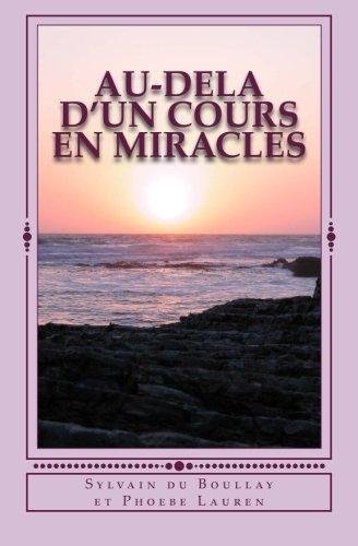 Au-dela d'un Cours en Miracles