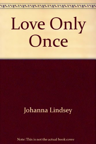 Love Only Once