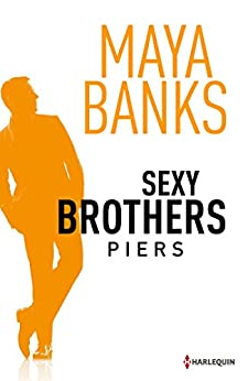 Sexy Brothers - Episode 3 : Piers par [Banks, Maya]