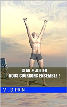 STAN & JULIEN : nous courrons ensemble ! par [PRIN, V . D]