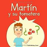 Martín y su tomatera