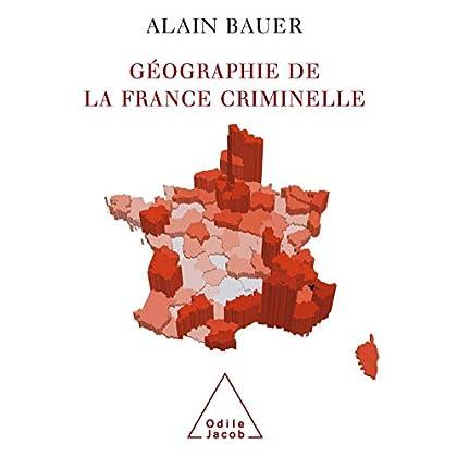 Géographie de la France criminelle (SCIENCE HUM)