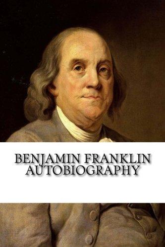 Benjamin Franklin Autobiography