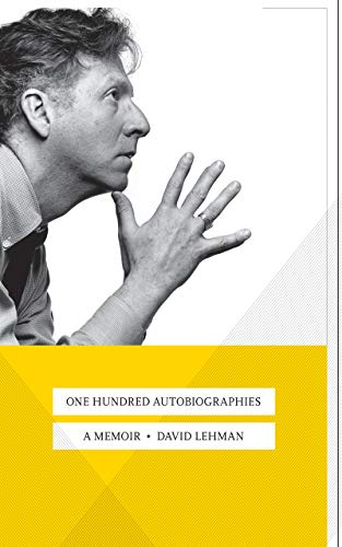 One Hundred Autobiographies: A Memoir (English Edition)