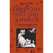 Krimis mit Fell und Schnauze: Eine Anthologie mit spannenden Tierkrimis