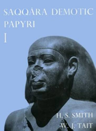 Saqqara Demotic Papyri I (P. Dem. Saq. I) (Texts from Excavations)