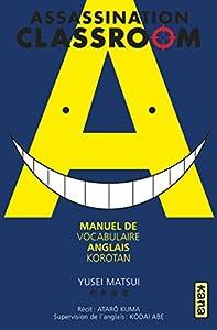 Assassination Classroom Korotan Edition simple Manuel de Vocabulaire Anglais