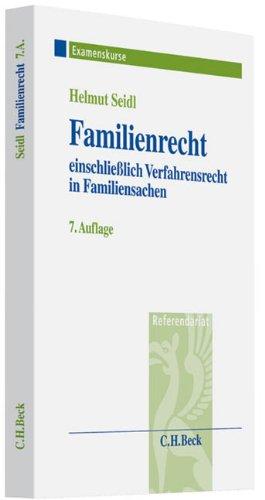 Familienrecht: einschließlich Verfahrensrecht in Familiensachen