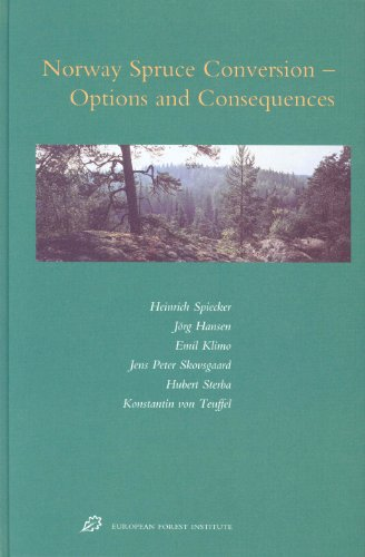 Norway Spruce Conversion: Options and Consequences (European Forest Institute Research Reports European Forest I)