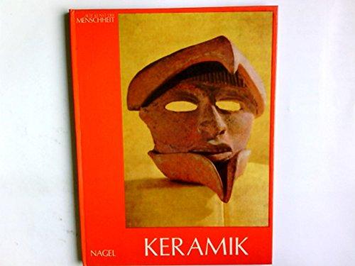 Keramik : Ursprung d. Keramik; die Zubereitung d. Tons; Tvpferscheibe u. Hohlform; Brennofen u. Brennen; Dekor u. Stil.