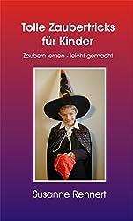 Tolle Zaubertricks für Kinder (Leseprobe): Zaubern lernen - leicht gemacht